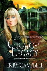 Craigs' Legacy ebook by Terry Campbell