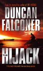 The Hijack - Number 2 in series ebook by Duncan Falconer