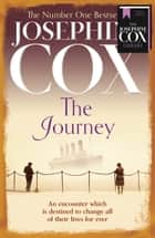 The Journey ebook by Josephine Cox