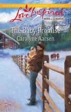 The Baby Promise ebook by Carolyne Aarsen