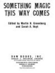 Something Magic This Way Comes ebook by Martin H. Greenberg,Sarah A. Hoyt
