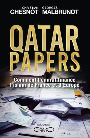 Qatar papers eBook by Christian Chesnot,Georges Malbrunot