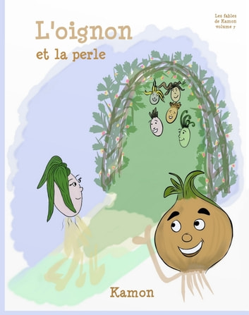 L'oignon et la perle ebook by Kamon