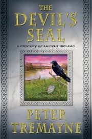 The Devil's Seal - A Mystery of Ancient Ireland ebook by Peter Tremayne