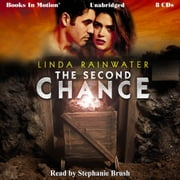 The Second Chance audiobook by Linda Rainwater