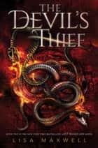 The Devil's Thief ebook by Lisa Maxwell