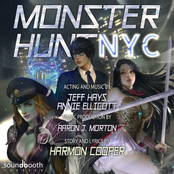 Monster Hunt NYC audiobook by Harmon Cooper,Aaron J. Morton
