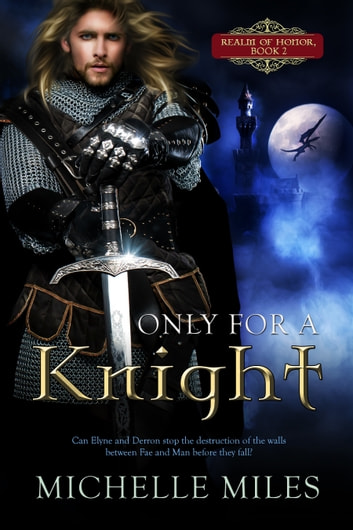 Only for a Knight ebook by Michelle Miles