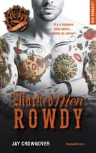 Marked Men Saison 5 Rowdy ebook by Jay Crownover, Charlotte Connan de vries