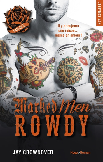 Marked Men Saison 5 Rowdy ebook by Jay Crownover