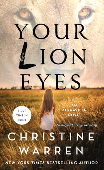 Your Lion Eyes eBook by Christine Warren