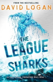 The League of Sharks ebook by David Logan