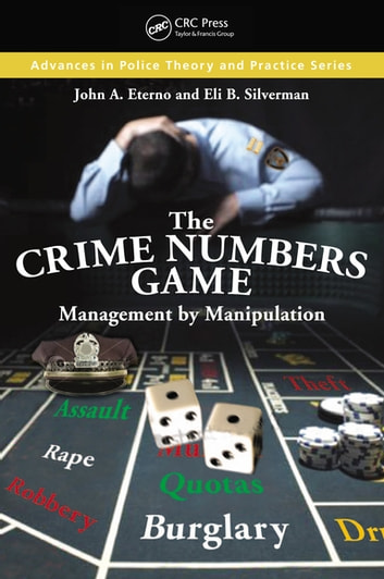 The Crime Numbers Game Ebook By John A Eterno border=