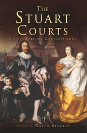 Stuart Courts ebook by Eveline Cruickshanks
