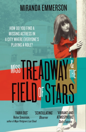 Miss Treadway & the Field of Stars ebook by Miranda Emmerson