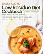 Low Residue Diet Cookbook ebook by Sally Lloyd
