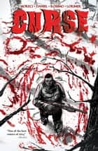 Curse ebook by Michael Moreci, Tim Daniel, Colin Lorimer,...