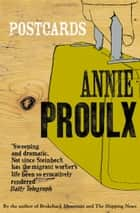 Postcards ebook by Annie Proulx