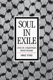 Soul in Exile ebook by Fawaz Turki