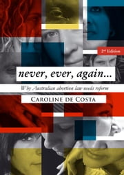 Never, Ever, Again ebook by Caroline de Costa