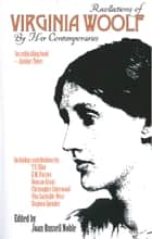 Recollections of Virginia Woolf by Her Contemporaries ebook by Joan Russell Noble