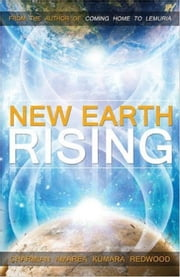 A New Earth Rising ebook by Charmian Redwood