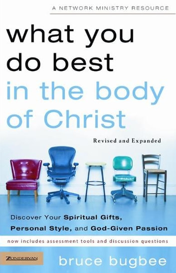 What you do best in the body of christ ebook by bruce l bugbee what you do best in the body of christ discover your spiritual gifts personal fandeluxe Image collections