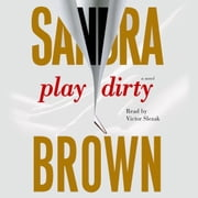 Play Dirty livre audio by Sandra Brown