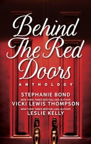 Behind the Red Doors Anthology - Heaven Scent\Diamond Mine\Sheer Delights ebook by Kobo.Web.Store.Products.Fields.ContributorFieldViewModel