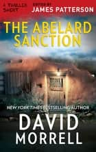 The Abelard Sanction ebook by David Morrell