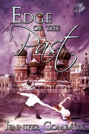Edge of the Past ebook by Jennifer Comeaux