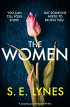 The Women - A gripping psychological thriller ebook by