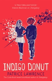 Indigo Donut ebook by Patrice Lawrence