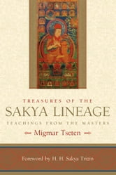 Treasures of the Sakya Lineage - Teachings from the Masters ebook by