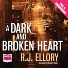 A Dark and Broken Heart audiobook by R.J. Ellory