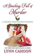 A Stocking Full of Murder ebook by Lynn Cahoon