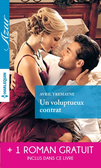 Un voluptueux contrat - Un délicieux quiproquo ebook by Avril Tremayne,Kim Lawrence