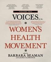 Voices of the Women's Health Movement, Volume 2 ebook by