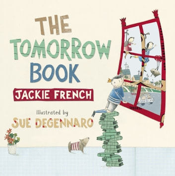 The Tomorrow Book ebook by Jackie French