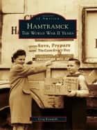 Hamtramck - The World War II Years ebook by Greg Kowalski