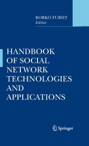 Handbook of Social Network Technologies and Applications ebook by Borko Furht