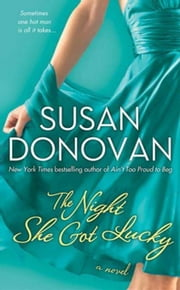 The Night She Got Lucky ebook by Susan Donovan