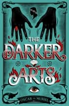 The Darker Arts ebook by