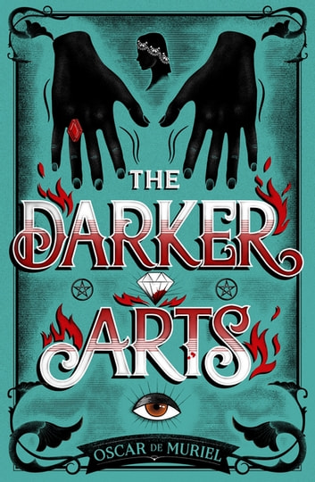 The Darker Arts ebook by Oscar de Muriel