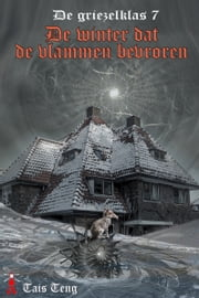 De winter dat de vlammen bevroren ebook by Tais Teng