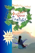 Risveglia il tuo inglese! Awaken Your English! eBook von Antonio Libertino