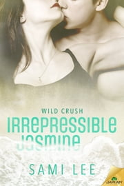 Irrepressible Jasmine ebook by Sami Lee