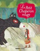 Le petit chaperon rouge ebook by Cyril Hahn, Charles Perrault