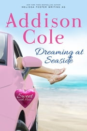 Dreaming at Seaside ebook by Addison Cole