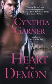 Heart of the Demon ebook by Cynthia Garner